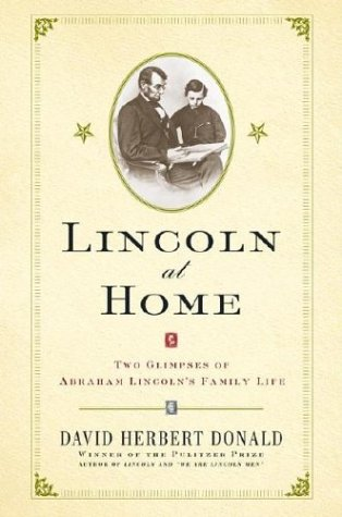 Lincoln at Home: Two Glimpses of Abraham Lincoln's Family Life 9780743211420