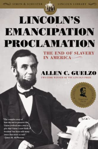 Lincoln's Emancipation Proclamation: The End of Slavery in America 9780743299657