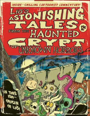 Lio's Astonishing Tales: From the Haunted Crypt of Unknown Horrors 9780740785412