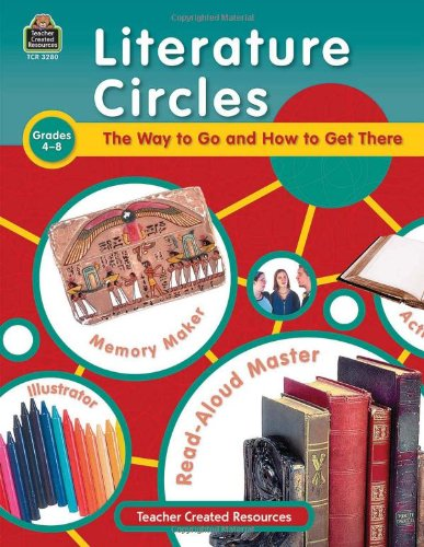 Literature Circles: The Way to Go and How to Get There 9780743932806