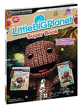 Littlebigplanet Super Book Signature Series Strategy Guide 9780744011470