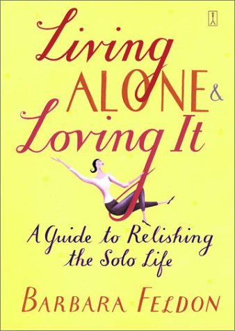 Living Alone and Loving It 9780743235174