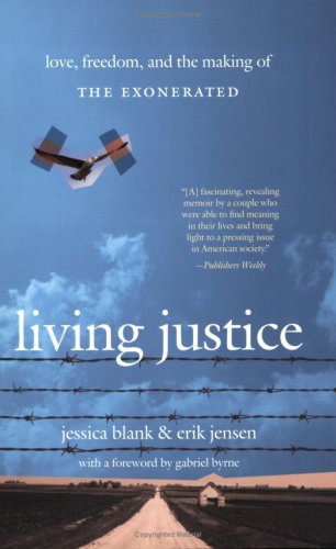 Living Justice: Love, Freedom, and the Making of the Exonerated 9780743483469