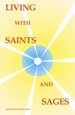 Living with Saints and Sages 9780741441119