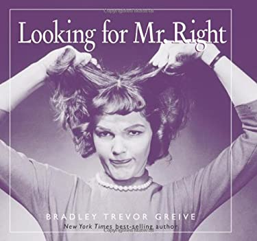 Looking for Mr. Right