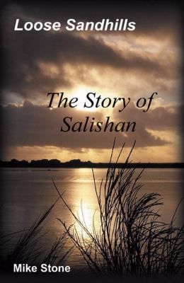 Loose Sandhills: The Story of Salishan