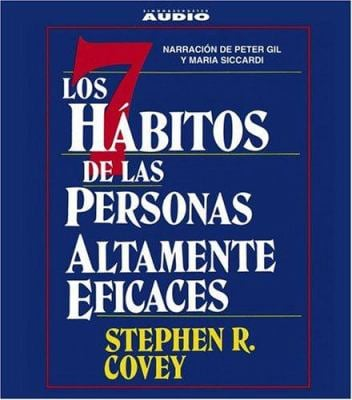Los Siete Habitos de Las Personas Altamente Eficaces = Seven Habits of Highly Effective People 9780743538527