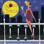 Love Spells 9780741612588