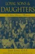 Loyal Sons & Daughters: A Notre Dame Memoir