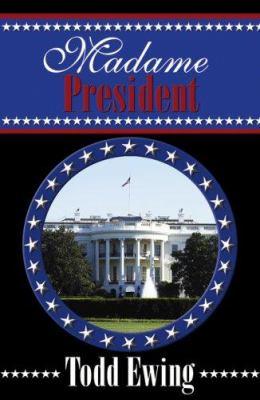 Madame President 9780741442086