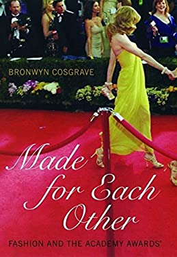 Made for Each Other : Fashion and the Academy Awards
