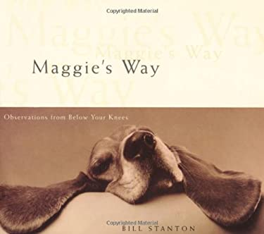 Maggie's Way: Observations from Below Your Knees 9780740712166