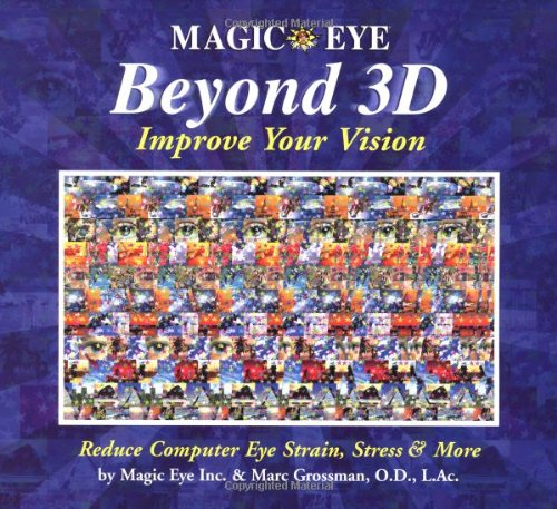 Beyond 3D: Improve Your Vision with Magic Eye 9780740745270