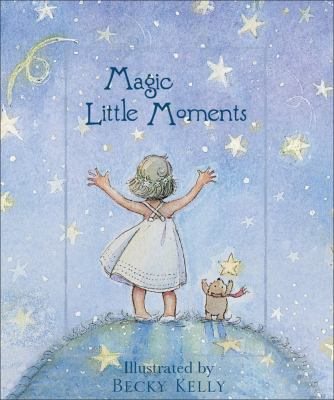 Magic Little Moments 9780740723544