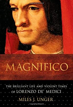 Magnifico: The Brilliant Life and Violent Times of Lorenzo de' Medici 9780743254342