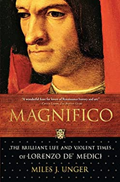 Magnifico: The Brilliant Life and Violent Times of Lorenzo de' Medici 9780743254359