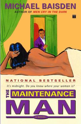 Maintenance Man: It's Midnight, Do You Know Where Your Woman Is? 9780743204781