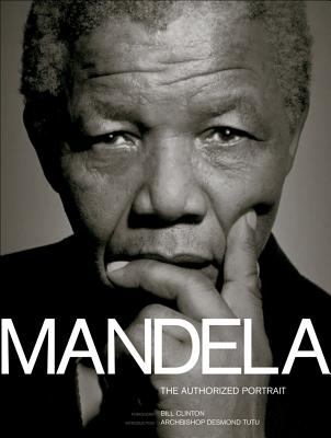 Mandela: The Authorized Portrait 9780740755729