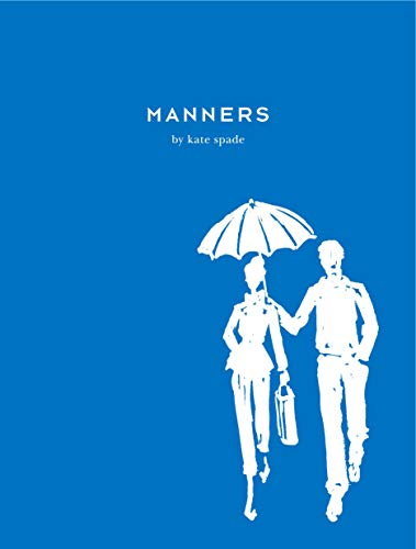 Manners: Always Gracious, Sometimes Irreverent 9780743250665