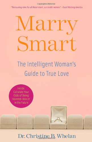 Marry Smart: The Intelligent Woman's Guide to True Love 9780743290401