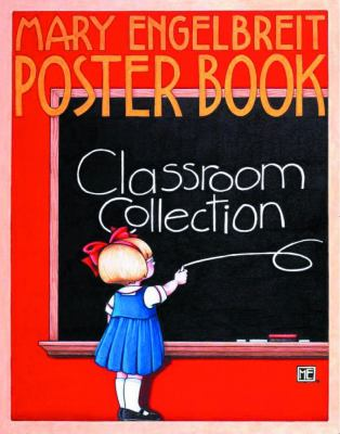 Mary Engelbreit Poster Book: Classroom Collection: Classroom Collection 9780740720840