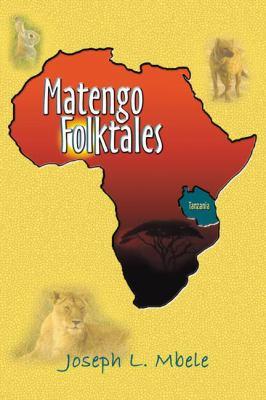 Matengo Folktales 9780741400284