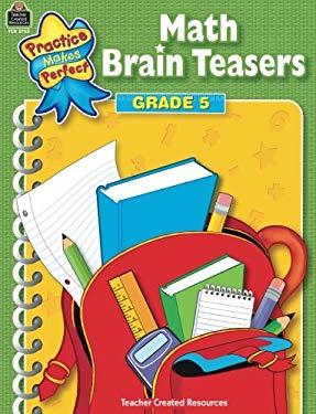 Math Brain Teasers: Grade 5 9780743937559