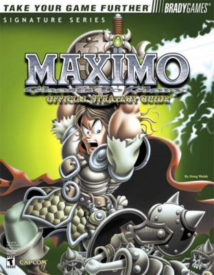 Maximo: Ghosts to Glory: Official Strategy Guide 9780744001457