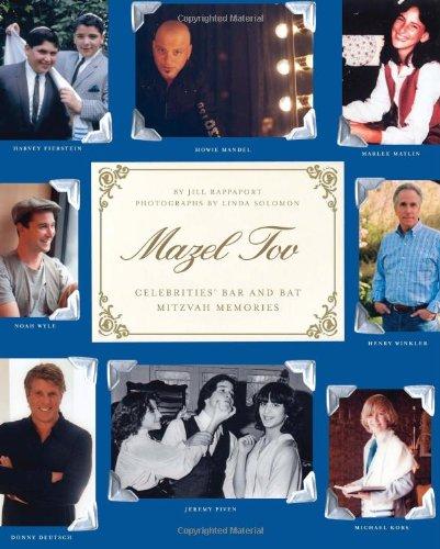 Mazel Tov: Celebrities' Bar and Bat Mitzvah Memories 9780743287876
