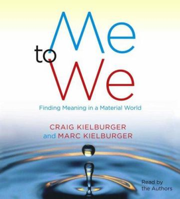 Me to We: Finding Meaning in a Material World 9780743566612
