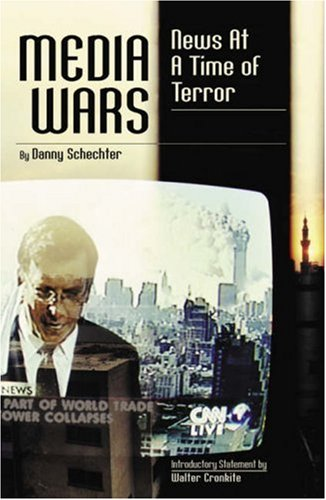 Media Wars: News at a Time of Terror 9780742531093