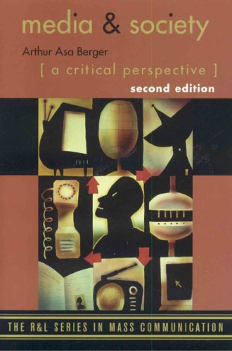 Media and Society: A Critical Perspective 9780742553859