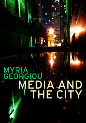 Media and the City: Cosmopolitanism and Difference 9780745648569