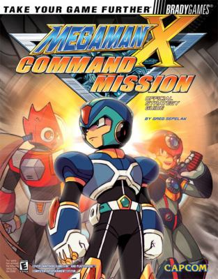 Mega Man X Command Mission Official Strategy Guide [With Trading Card] 9780744003994