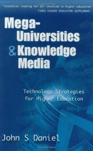 Mega-Universities and Knowledge Media 9780749421199