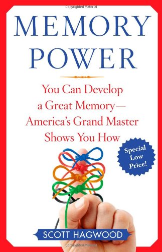 Memory Power: You Can Develop a Great Memory--America's Grand Master Shows You How 9780743272681
