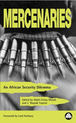 Mercenaries: An African Security Dilemma 9780745314716