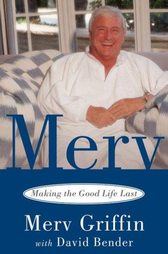 Merv: Making the Good Life Last 9780743456968