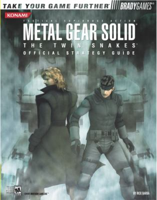 Metal Gear Solid: The Twin Snakes Official Strategy Guide