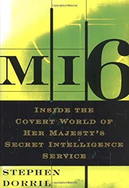 Mi6: Inside the Covert World of Her Majesty's Secret Intelligence Service 9780743203791