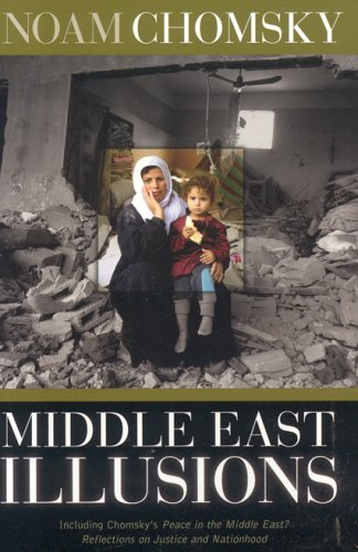 Middle East Illusions: Including Peace in the Middle East? Reflections on Justice and Nationhood 9780742529779