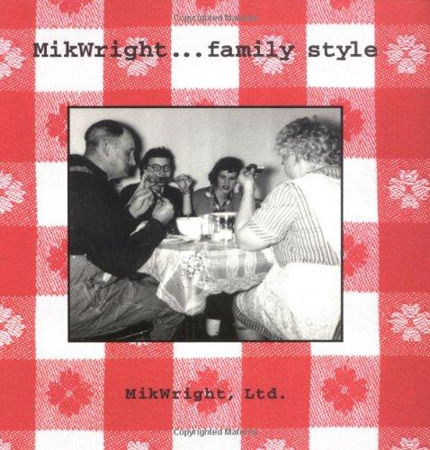 MikWright...Family Style 9780740718779
