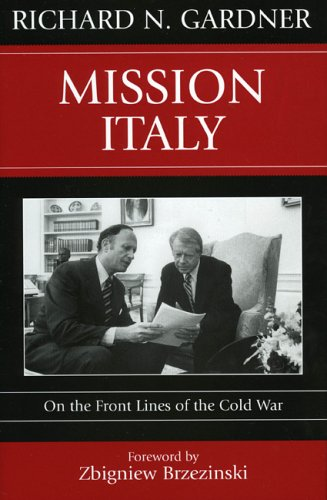 Mission Italy: On the Front Lines of the Cold War 9780742539983