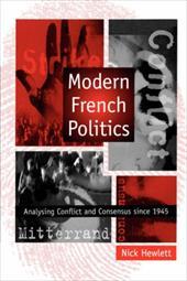 Modern French Politics - Hewlett, Nick / Fantham, Elaine