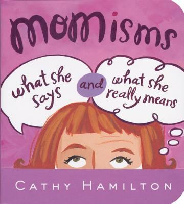 Momisms: What She Says and What She Really Means 9780740772399