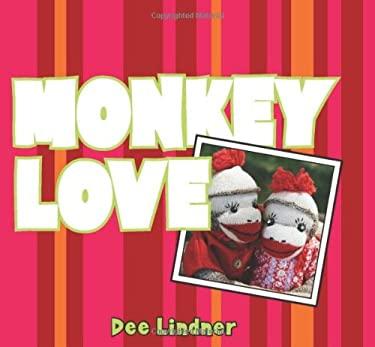 Monkey Love 9780740754838