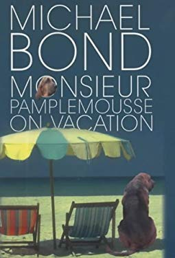 Monsieur Pamplemousse on Vacation 9780749005320