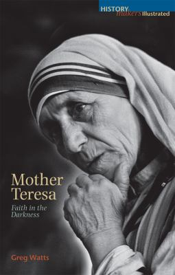 Mother Teresa: Faith in the Darkness 9780745952833