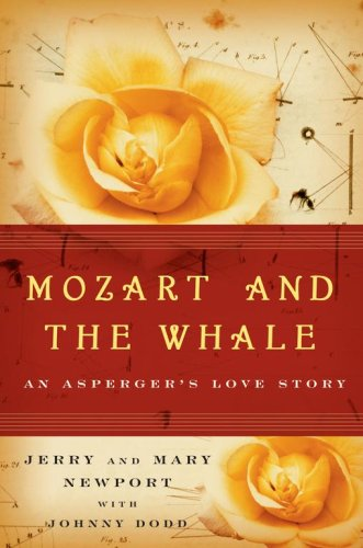 Mozart and the Whale: An Asperger's Love Story 9780743272827