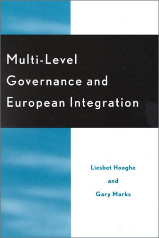 Multi-Level Governance and European Integration 9780742510197